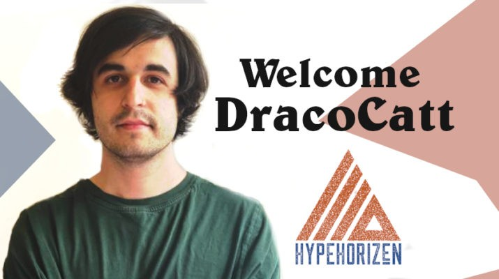 Welcome DracoCatt to HypeHorizen
