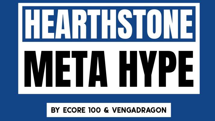 Hearthstone Meta Hype