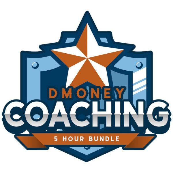 Dmoney Coaching 5 Hours