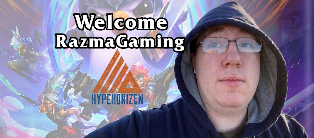 Welcome RazmaGaming To HypeHorizen