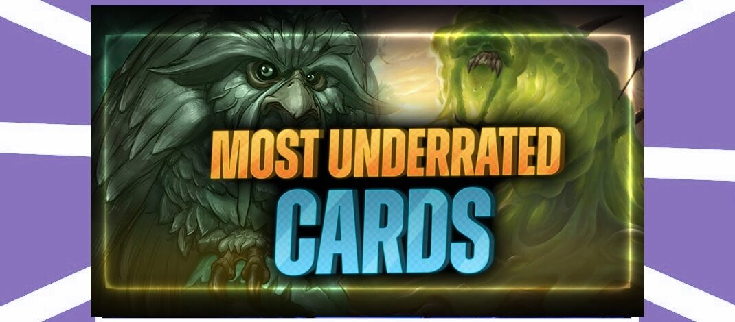 Underrated Cards! The Good & Bad