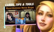 Hype, Tips, Tools and Hearthstone Cards